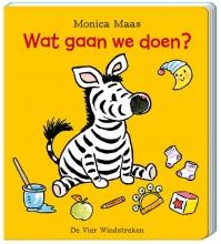 Monica Maas , Wat gaan we doen?