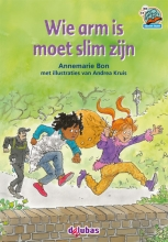 Annemarie Bon , Wie arm is moet slim zijn