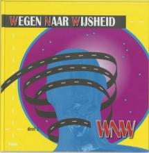 T. Vink , Wegen naar wijsheid 2