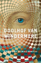 Gregory  Blake Smith Doolhof van Windermere