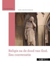 Marc van den Bossche Religie na de dood van God