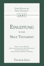 Theodor Zahn , Einleitung in das Neue Testament