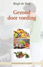 Birgit de Heij , Gezond door voeding