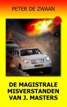Peter de Zwaan Bob Evers deel 58 De magistrale misverstanden van J. Masters ISBN 9789082052381
