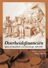 , Overheidsfinanciën tijdens de Republiek en het Koninkrijk, 1600-1850