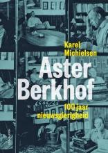 Karel  Michielsen Aster Berkhof