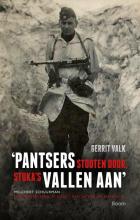 Gerrit  Valk Pantsers stooten door, stuka`s vallen aan