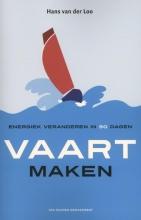 Hans van der Loo , Vaart maken