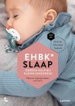 Mama Baas Christine Vanhole, EHBK* slaap (Eerste Hulp Bij Kleine kinderen)