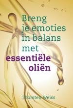 Thorsten  Weiss Breng je emoties in balans met essentiële oliën