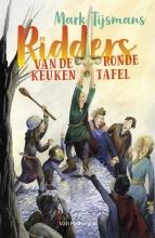 Mark Tijsmans , De ridders van de ronde keukentafel