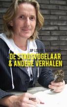 Jip Louwe Kooijmans De Stadsvogelaar & andere verhalen