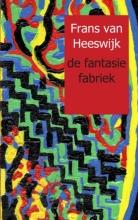 Frans  van Heeswijk de fantasie fabriek