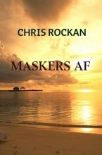 Chris  Rockan Maskers af