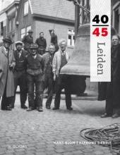Alphons Siebelt Hans Blom, Leiden 40-45