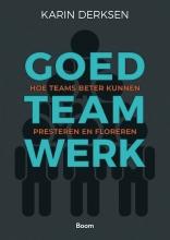 Karin Derksen , Goed teamwerk