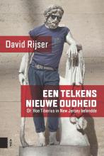 David  Rijser Een telkens nieuwe Oudheid