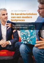 Jan Jaap Cannegieter , De karakteristieken van een modern testproces