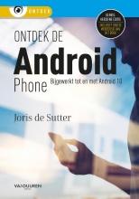 Joris De Sutter , Ontdek de Android Phone, 7e editie