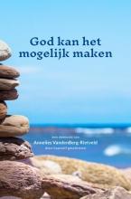 Annelies VandenBerg-Rietveld , God kan het mogelijk maken
