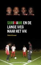 Diederik  Samwel Suriname en de lange weg naar het WK