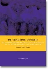 Karel Hanhart , De tragedie voorbij