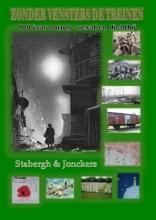 Ina  Stabergh, Fred  Jonckers Zonder vensters de treinen
