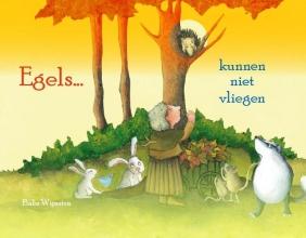 Babs  Wijnstra Sociaal-emotionele themaboekjes Egels kunnen niet vliegen