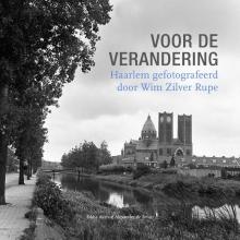 Eddie  Aarts, Alexander de Bruin Voor de verandering, Haarlem gefotografeerd door Wim Zilver Rupe