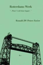 Ronald JW Peters Favier , Rotterdams werk