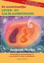 Andreas Moritz , De wonderbaarlijke lever- en galblaasreiniging