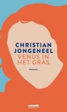 Christian Jongeneel , Venus in het gras