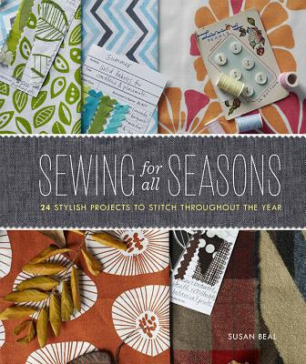 Beal, Susan,Sewing for All Seasons