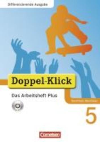 ,Doppel-Klick - Differenzierende Ausgabe Nordrhein-Westfalen. 5. Schuljahr. Das Arbeitsheft Plus mit CD-ROM
