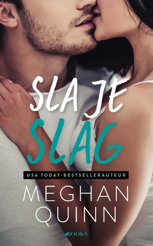 Meghan Quinn,Sla je slag