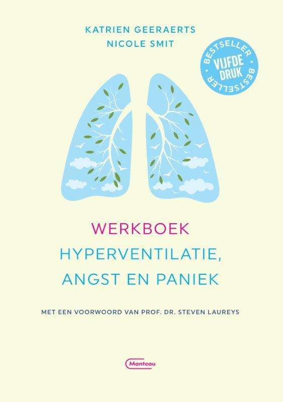 Katrien Geeraerts, Nicole Smit,Werkboek hyperventilatie, angst en paniek