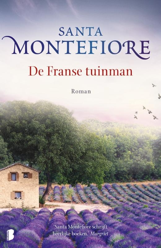 Santa Montefiore,De franse tuinman
