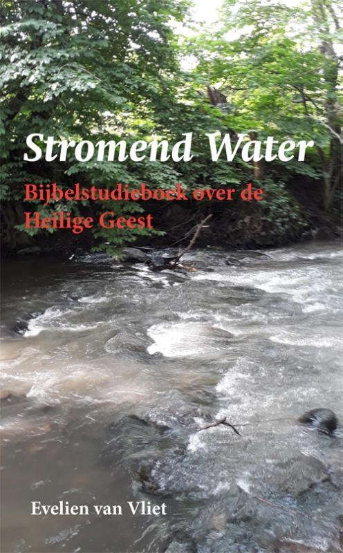 Evelien van Vliet,Stromend Water