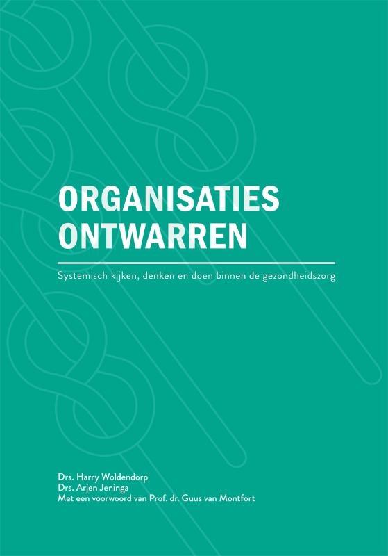Harry Woldendorp, Arjen Jeninga,Organisaties ontwarren