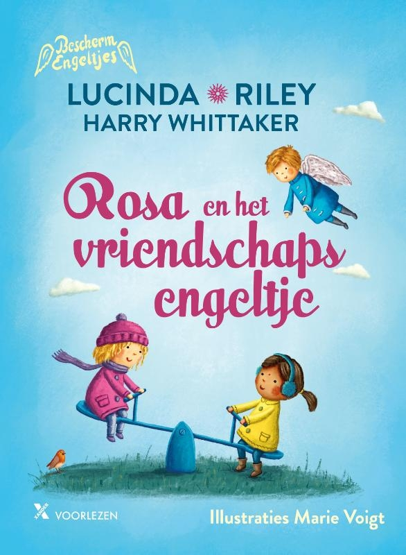 Lucinda Riley, Harry Whittaker,Rosa en het vriendschapsengeltje
