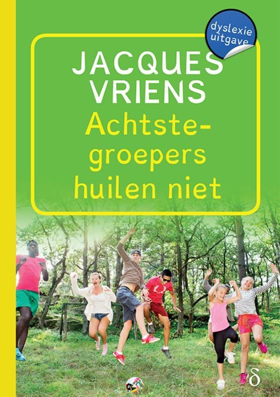 Jacques Vriens,Achtstegroepers huilen niet
