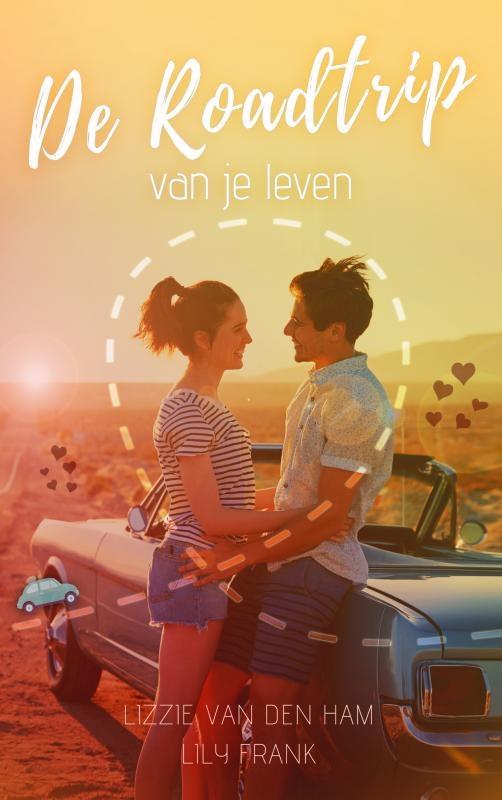 Lizzie Van den Ham, Lily Frank,De roadtrip van je leven