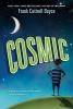 Boyce, Frank Cottrell,Cosmic