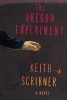 Scribner, Keith,The Oregon Experiment