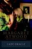 Atwood, Margaret Eleanor,Lady Oracle