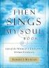 Morgan, Robert J.,Then Sings My Soul