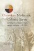Kelton, Paul,Cherokee Medicine, Colonial Germs