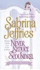 Jeffries, Sabrina,Never Seduce a Scoundrel