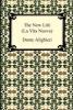 Alighieri, Dante,   Norton, Charles Eliot,The New Life (La Vita Nuova)