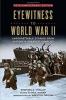Stephen G. Hyslop,Eyewitness to World War II